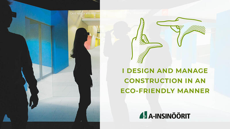 I design and manage construction in an eco-friendly mannar