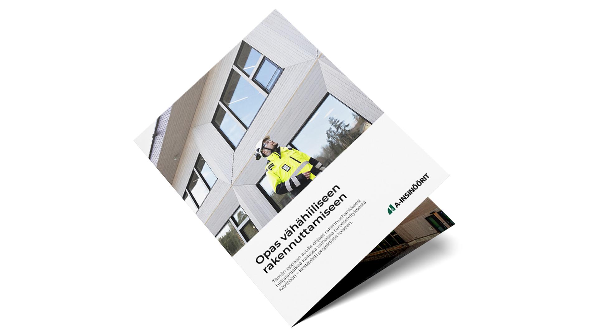 A-Insinöörien Vähähiilisen rakennuttamisen opas auttaa ohjaamaan rakennushankkeen hiilijalanjälkeä.